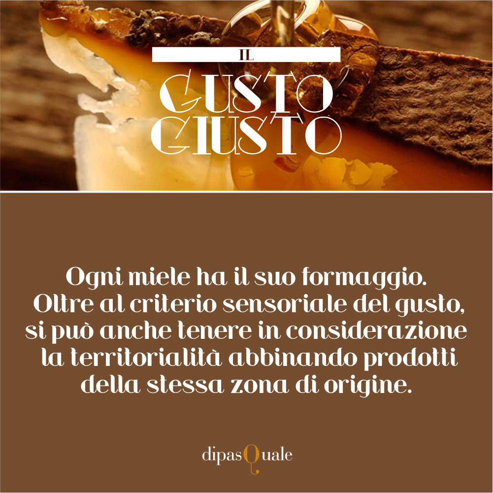 Il gusto giusto, consiglio ad ogni formaggio il suo miele